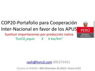 ravh@hvrcd -995373451 Octubre-4–MINAM–> BID-Diciembre-16-2013-> Enero-3-ECI