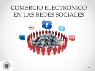 COMERCIO ELECTRONICO  EN LAS REDES SOCIALES