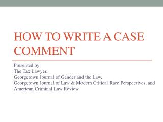 How To Write a Case Comment