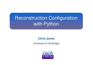 Reconstruction Configuration with Python