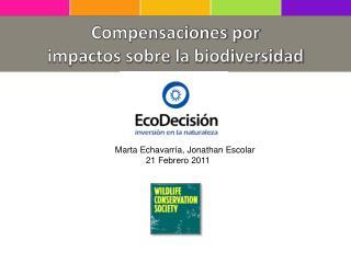 Compensaciones por  impactos sobre la biodiversidad