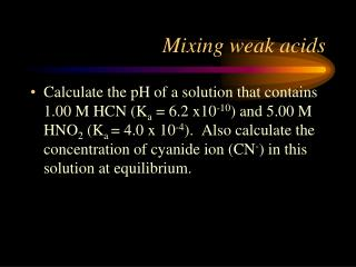 Mixing weak acids