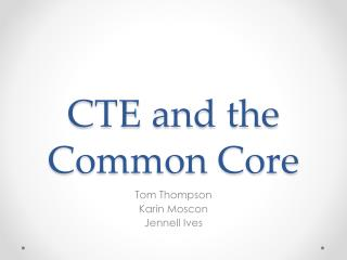 CTE and the Common Core