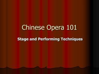 Chinese Opera 101