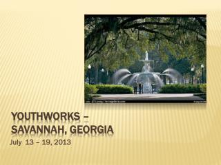 Youthworks  –  Savannah, Georgia