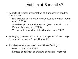 Autism at 6 months?