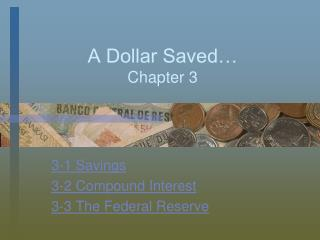 A Dollar Saved… Chapter 3