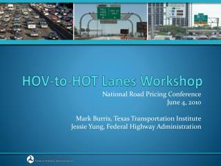 HOV-to-HOT Lanes Workshop