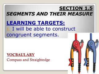 SECTION  1.5 SEGMENTS AND THEIR MEASURE