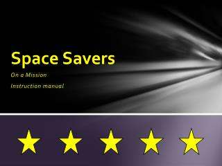 Space Savers