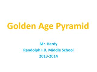 Golden Age Pyramid