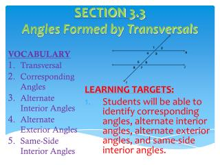 SECTION 3.3 Angles Formed by Transversals