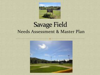 Savage Field