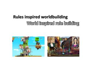 Rules inspired  worldbuilding