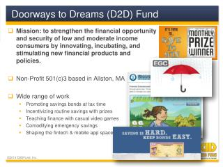 Doorways to Dreams (D2D) Fund