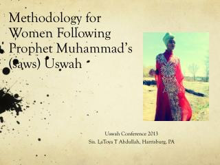 Methodology for Women Following Prophet Muhammad ' s (saws) Uswah