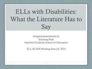 ELLs with Disabilities: What the Literature Has to Say
