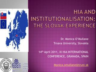 HIA and Institutionalisation:    The Slovak Experience