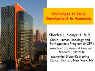 Challenges to Drug Development in Academia