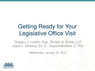 Getting Ready for Your Legislative Office Visit