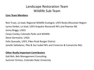 Landscape Restoration Team  Wildlife Sub-Team