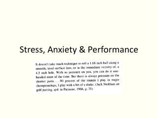 Stress, Anxiety & Performance