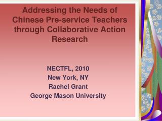 Addressing the Needs of Chinese Pre-service Teachers through Collaborative Action Research