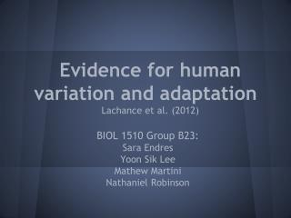 Evidence for human variation and adaptation Lachance et al. (2012)