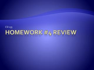 Homework #4 review