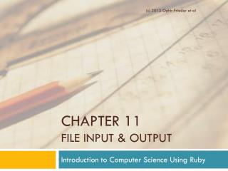 Chapter 11  FiLE  Input & Output