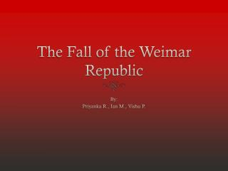The Fall of the Weimar Republic