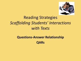 Reading Strategies Scaffolding Students' Interactions with Texts