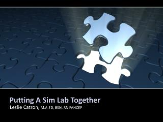Putting A Sim Lab Together