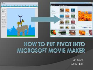 How to put Pivot into Microsoft Movie Maker