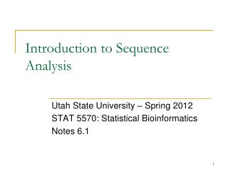 Introduction to Sequence Analysis