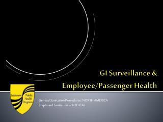 GI Surveillance &  Employee/Passenger Health