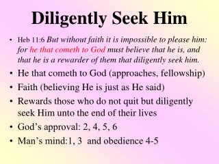 Diligently Seek Him