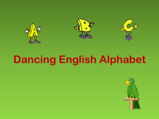 Dancing English Alphabet