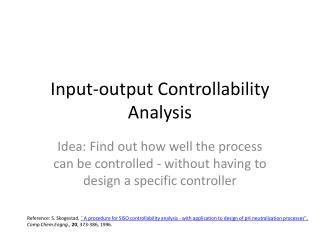 Input-output Controllability Analysis