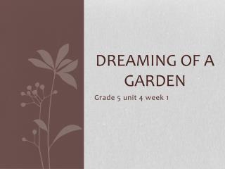 Dreaming of a Garden