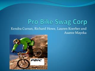 Pro Bike Swag Corp