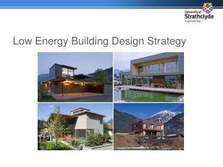 Low Energy Building Design  Strategy