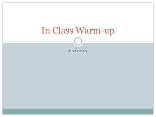 In Class Warm-up