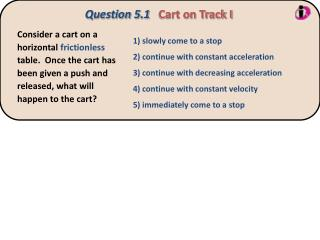 Question 5.1 Cart on Track I