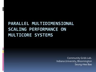 Parallel Multidimensional Scaling Performance on Multicore Systems