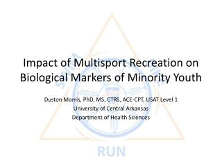 Impact of Multisport Recreation on Biological Markers of Minority Youth