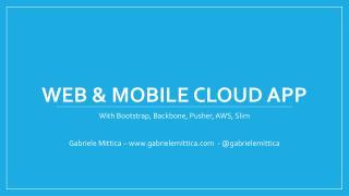 WEB & MOBILE CLOUD APP