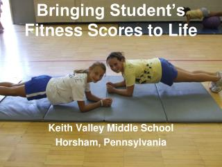 Bringing Student's Fitness Scores to Life