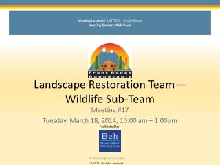 Landscape Restoration Team�Wildlife Sub-Team