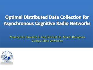 Optimal Distributed Data Collection for Asynchronous Cognitive Radio Networks